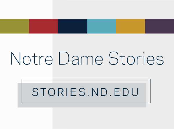 Notre Dame Stories